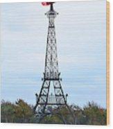 Eiffel Tower In Paris Texas Wood Print