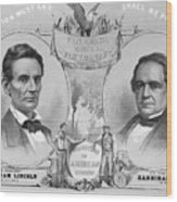 Election Poster With Abraham Lincoln Wood Print