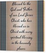 Ephesians 1 3 Wood Print