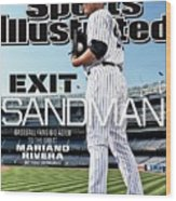 Exit Sandman Baseball Fans Bid Adieu To The Great Mariano Sports Illustrated Cover Wood Print