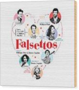 Falsettos Wood Print