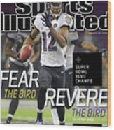 Fear The Bird, Revere The Bird Super Bowl Xlvii Champs Sports Illustrated Cover Wood Print