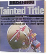 Florida State Football Scandal, Tainted Title Special Report Sports Illustrated Cover Wood Print