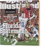 Florida Statement 2013 Bcs Champion Sports Illustrated Cover Wood Print