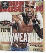 Floyd Mayweather Jr., 2015 Wbawbcwbo Welterweight Title Sports Illustrated Cover Wood Print