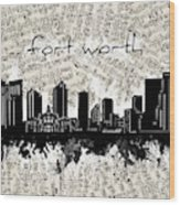 Fort Worth Skyline Music Sheet Wood Print