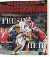 Fresh Heir Tua Tagovailoa, The Newest And Youngest King* In Sports Illustrated Cover Wood Print