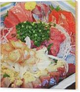 Fresh Sashimi Raw Fish Plate At Home Wood Print
