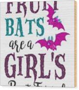 Fruit Bat Conservation Halloween Flying Fox Women Light Wood Print