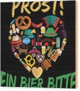 Funny Oktoberfest Prost Ein Bier Bitte Germany Wood Print