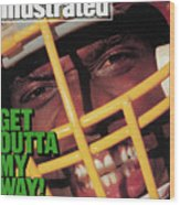 Get Outta My Way Washingtons Sack-happy Dexter Manley Sports Illustrated Cover Wood Print