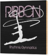 Girl Competing In Female Rhythmic Gymnastics Jumping With A Ribbon Wood Print