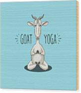 Goat Yoga - Meditating Goat Wood Print