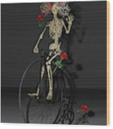 Grateful Penny Farthing Skeleton Wood Print