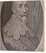 Gustavus Adolphus King Of Sweden 17th Wood Print