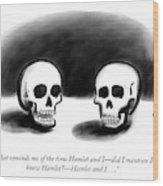 Hamlet Wood Print