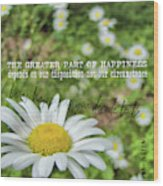 Happy Daisy Quote Wood Print