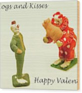 Hogs And Kisses Clown Valentines Wood Print