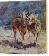 Horses On Work Wood Print