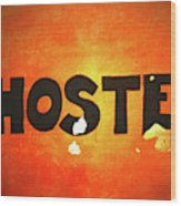 Hostel Sign On Wall Wood Print