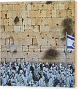Israeli Flag Flies At The Western Wall Wood Print