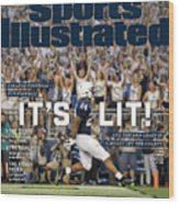 Its Lit And The 2018 Crazy Is Already Off The Charts Sports Illustrated Cover Wood Print
