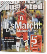 Its March Let The Madness Begin Sports Illustrated Cover Wood Print