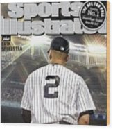 Jeter On Jeter The Exit Interview Sports Illustrated Cover Wood Print