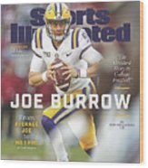 Joe Burrow From Average Joe To No. 1 Pro Sports Illustrated Cover Wood Print