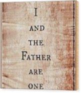 John 10 30 Wood Print
