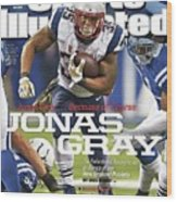 Jonas Gray . . . Because Of Course Jonas Gray The Sports Illustrated Cover Wood Print