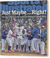 Just Maybe... Right The Last Great American Sports Story Sports Illustrated Cover Wood Print