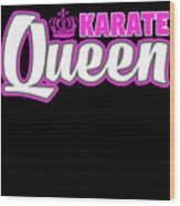 Karate Queen Cute Martial Arts Training Wood Print