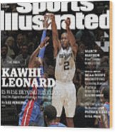 Kawhi Leonard, The Rock, Is Wise Beyond His Years Sports Illustrated Cover Wood Print
