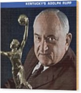 Kentucky Coach Adolph Rupp Sports Illustrated Cover Wood Print