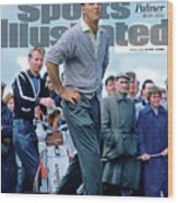 King Of Kings Arnold Palmer, 1929 - 2016 Sports Illustrated Cover Wood Print