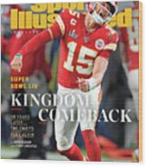 Kingdom Comeback Kansas City Chiefs, Super Bowl Liv Sports Illustrated Cover Wood Print