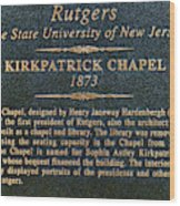 Kirkpatrick Chapel - Commemorative Plaque Wood Print