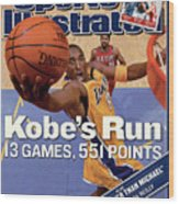 Kobes Run 13 Games, 551 Points Sports Illustrated Cover Wood Print