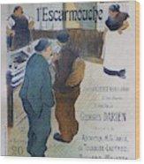 L Escarmouche, 1893 French Vintage Poster Wood Print