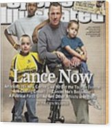 Lance Now Attacking His New Career Like He Did The Tour De Sports Illustrated Cover Wood Print