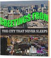 Las Vegas The City That Never Sleeps Custom Pc Wood Print