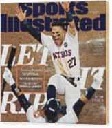 Let It Rip 2017 World Series Preview Issue Sports Illustrated Cover Wood Print