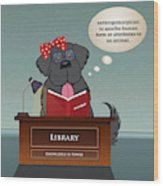 Library Newfie Wood Print