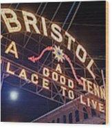 Lighting Up The Bristol Sign Wood Print