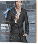 Lionel Messi The Best Player On The Planet Sports Illustrated Cover Wood Print