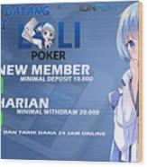 Lolipoker Situs Poker Online Bank Bca 24 Jam Indonesia Wood Print