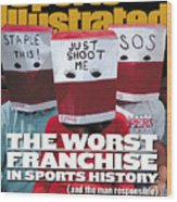 Los Angeles Clippers The Worst Franchise In Sports History Sports Illustrated Cover Wood Print