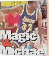 Los Angeles Lakers Magic Johnson, 1991 Nba Finals Sports Illustrated Cover Wood Print