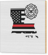 Louisiana Firefighter Shield Thin Red Line Flag Wood Print